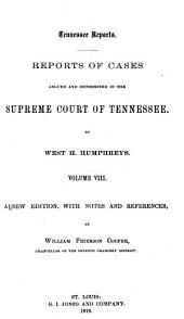 Tennessee Reports: Reports of Cases Argued and Determined in the Supreme Court of Tennessee, Volume 27