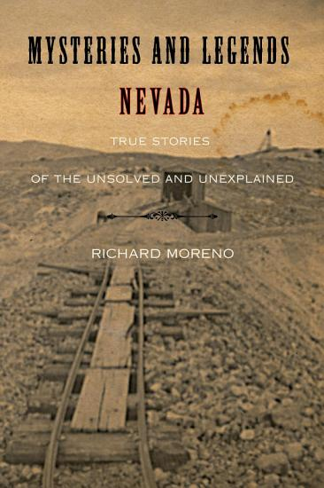 Mysteries and Legends of Nevada PDF