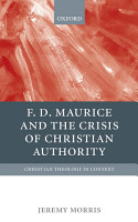 F D Maurice and the Crisis of Christian Authority PDF