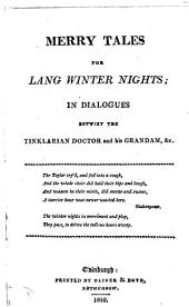 Merry tales for lang winter nights [in verse, by A. Pennecuik? Orig. publ. in A collection of Scots poems on several occasions, by A. Pennecuik and others].