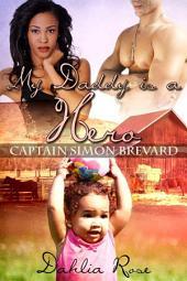 My Daddy Is Hero 4: Captain Simon Brevard