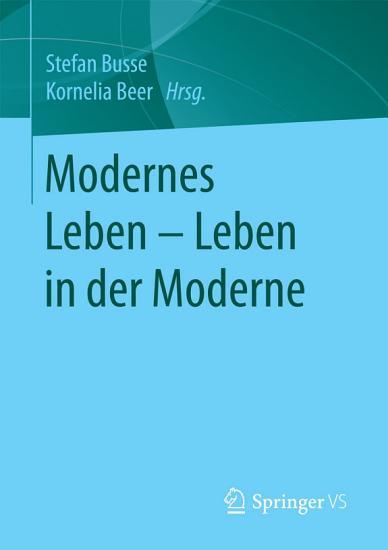 Modernes Leben     Leben in der Moderne PDF