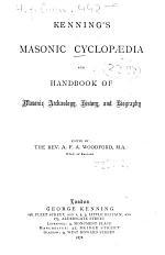 Kenning's masonic cyclopaedia and handbook of masonic archaeology, history, and biography