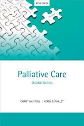 Palliative Care: Edition 2