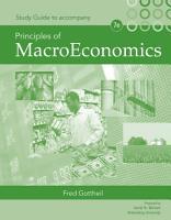 Study Guide for Gottheil s Principles of Macroeconomics  7th PDF