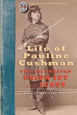 Life of Pauline Cushman PDF