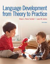 Language Development From Theory to Practice: Edition 3