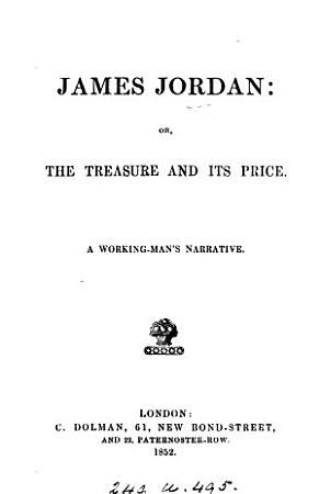 James Jordan  or  The treasure and its price PDF