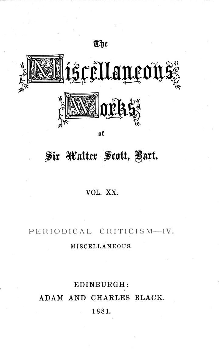 The Miscellaneous Works of Sir Walter Scott, Bart: Periodical criticism. 3-5. Miscellaneous