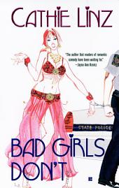 Bad Girls Don't