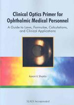 Clinical Optics Primer for Ophthalmic Medical Personnel