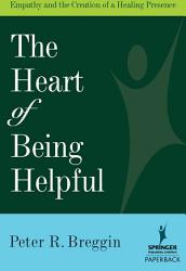 The Heart Of Being Helpful Book PDF