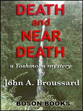 Death and Near Death: A Yoshinobu Mystery