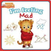 I'm Feeling Mad: With Audio Recording