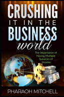 How To Crush It In The Business World Book PDF