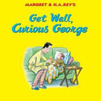 Get Well  Curious George PDF