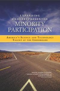 Expanding Underrepresented Minority Participation