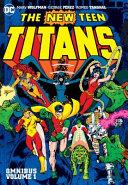 New Teen Titans Vol  1 Omnibus  New Edition