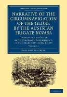 Narrative of the Circumnavigation of the Globe by the Austrian Frigate Novara  Volume 2 PDF