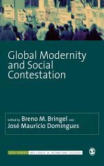 Global Modernity and Social Contestation