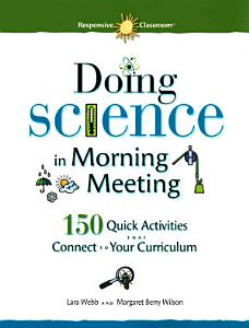 Doing Science in Morning Meeting Book