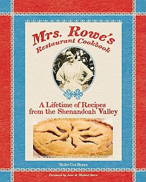 The Mrs  Rowe Family Restaurant Cookbook