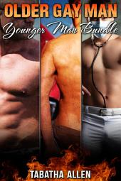 Older Gay Man Younger Man Bundle: Short Age Difference Erotica