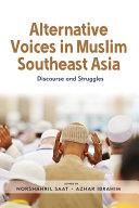 Alternative Voices in Muslim Southeast Asia
