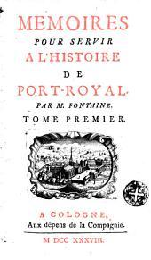 Memoires pour servir à l'histoire de Port-Royal