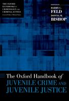 The Oxford Handbook of Juvenile Crime and Juvenile Justice PDF