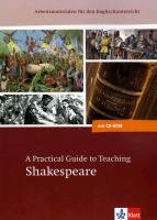 A Practical Guide to Teaching Shakespeare