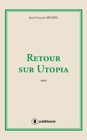 Retour sur Utopia: Essai