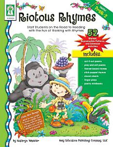 Riotous Rhymes  Grades PK   2 Book