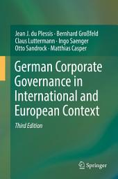 German Corporate Governance in International and European Context: Edition 3