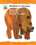 Brown Bear, Brown Bear, What Do You See? 50th Anniversary Edition Padded Board Book