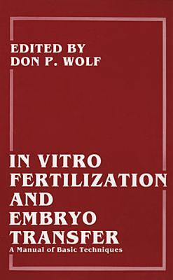 In Vitro Fertilization and Embryo Transfer