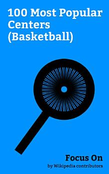 Focus On  100 Most Popular Centers  Basketball  PDF