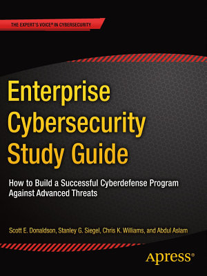 Enterprise Cybersecurity Study Guide