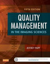 Quality Management in the Imaging Sciences - E-Book: Edition 5