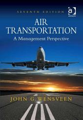 Air Transportation: A Management Perspective, Edition 7