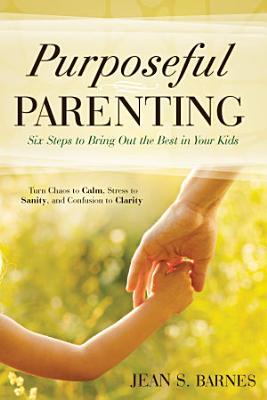 Purposeful Parenting