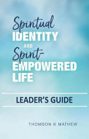 Spiritual Identity and Spirit Empowered Life Leader s Guide PDF