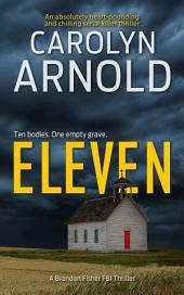 Eleven: (Brandon Fisher FBI Series Book 1)
