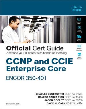 CCNP and CCIE Enterprise Core ENCOR 350 401 Official Cert Guide