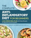 The Complete Anti Inflammatory Diet For Beginners