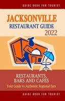 Jacksonville Restaurant Guide 2022
