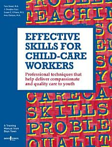 Effective Skills for Child Care Workers PDF
