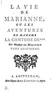 La vie de Marianne, ou Les aventures de madame la comtesse de***.