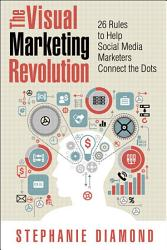 The Visual Marketing Revolution Book PDF