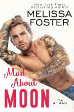 Mad About Moon (The Whiskeys: Dark Knights at Peaceful Harbor #5) Love in Bloom Steamy Contemporary Romance